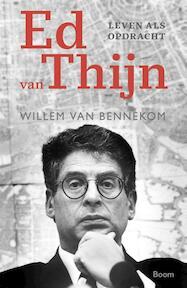 Ed van Thijn - Willem van Bennekom (ISBN 9789024422432)