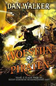 Woestijnpiraten - Dan Walker, Willeke Lempens (ISBN 9789000358984)