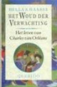 Het woud der verwachting - Hella Haasse (ISBN 9789021465166)