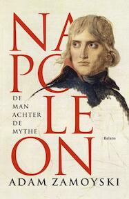 Napoleon - Adam Zamoyski (ISBN 9789460038723)