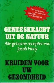 Geneeskracht uit de natuur - Jacob Hooy (ISBN 9789061223177)