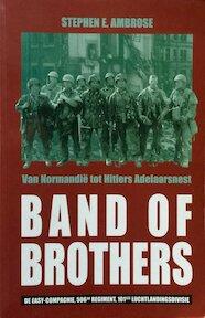 Band of Brothers, van Normandië tot Hitlers Adelaarsnest - Steven E. Ambrose (ISBN 9789054665229)