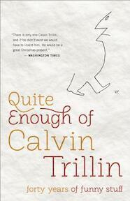 Quite Enough of Calvin Trillin - Calvin Trillin (ISBN 9780812982213)