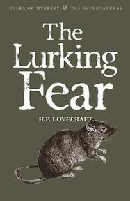 The Lurking Fear - H.P. Lovercraft (ISBN 9781840227000)