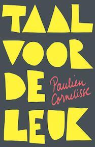Taal voor de leuk - Paulien Cornelisse (ISBN 9789082430233)