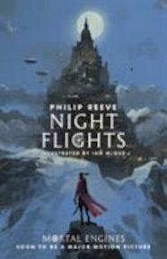 Night Flights - Philip Reeve (ISBN 9781407186771)
