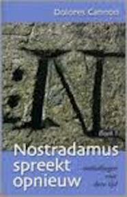Nostradamus spreekt opnieuw - Dolores. Cannon (ISBN 9789080736849)