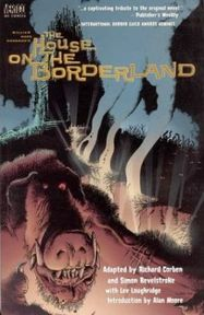 The House on the Borderland - Simon Revelstroke, Corben Revelstroke, Richard Corben (ISBN 9781563898600)