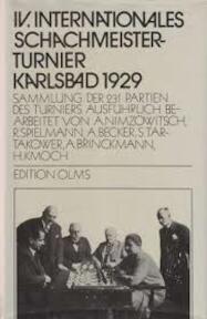 IV. Internationales Schachmeisterturnier Karlsbad 1929 - A. Nimzowitsch (ISBN 3283000638)