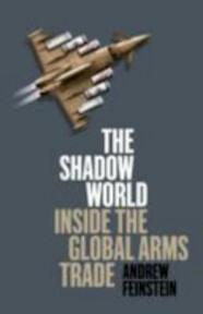The Shadow World - Andrew Feinstein (ISBN 9780241145241)