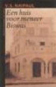 Een huis voor meneer Biswas - V.S. Naipaul, Guido Golüke (ISBN 9789029532167)