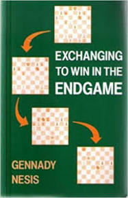 Exchanging to Win in the Endgame - Gennady Nesis (ISBN 9780713462920)