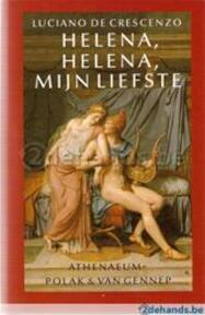 Helena, Helena, myn liefste - Luciano de Crescenzo (ISBN 9789025331177)