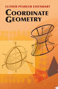 Coordinate Geometry - Luther Pfahler Eisenhart (ISBN 9780486442617)