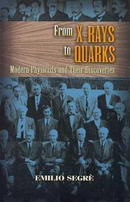 From X-Rays to Quarks - Emilio Segre (ISBN 9780486457833)