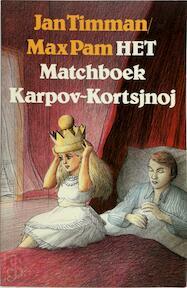 Het matchboek Karpov-Kortsjnoj - Jan Timman (ISBN 9789029548656)