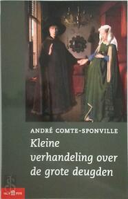 Kleine verhandeling over de grote deugden - A. Comte-sponville (ISBN 9789025498351)