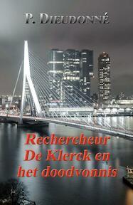 Rechercheur De Klerck en het doodvonnis - Pierre Dieudonné (ISBN 9789492715395)