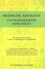 Medische adviezen van radiodokter Rink Nauta - Rink Nauta (ISBN 9789060303962)