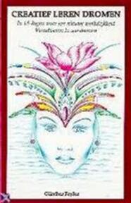 Creatief leren dromen - G. Feyler (ISBN 9789060305751)