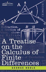 A Treatise on the Calculus of Finite Differences - George Boole (ISBN 9781602063044)