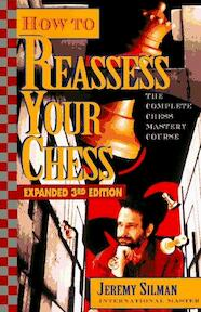 How to reassess your chess - Jeremy Silman (ISBN 9781890085001)