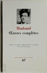 Oeuvres complètes - Arthur Rimbaud (ISBN 9782070104765)