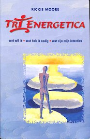 Tri-energetica - Rickie Moore, Esther Voet, Evident Services (ISBN 9789055990849)