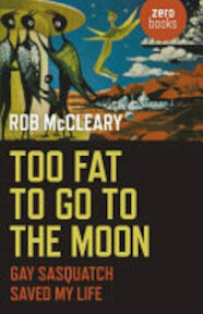Too Fat to Go to the Moon - Rob McCleary (ISBN 9781785352317)