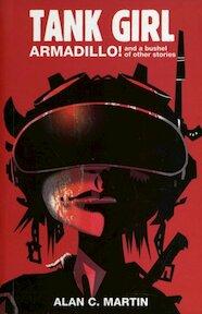 Tank Girl Armadillo! - Alan C. Martin (ISBN 9781845764845)