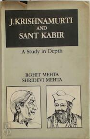 J. Krishnamurti and Sant Kabir - Rohit Mehta, Shridevi Mehta (ISBN 9788120806672)