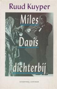 Miles Davis, dichterbij - Ruud Kuyper (ISBN 9789024518746)