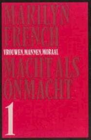 Macht als onmacht - Marilyn French, Piet Verhagen (ISBN 9789029016759)