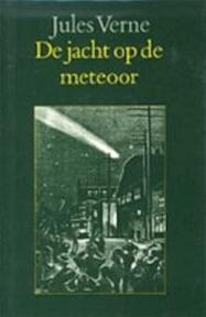 De jacht op de meteoor - J. Verne (ISBN 9789062139811)