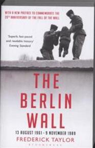 The Berlin Wall - Frederick Taylor (ISBN 9781408802564)