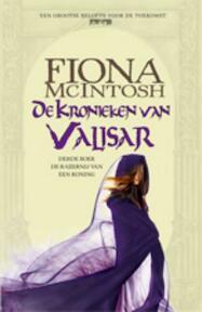 De Kronieken van Valisar / 3 De Razernij van een Koning - Fiona Mcintosh (ISBN 9789024532292)