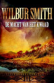 De macht van het kwaad - Wilbur Smith (ISBN 9789022551714)