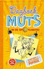 Dagboek van een muts 3 - In de spotlights! - Rachel Renée Russell (ISBN 9789026134043)