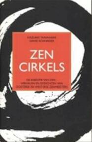 Zencirkels - Kazuaki Tanahashi, David Schneider, Jacqueline Moonen (ISBN 9789063500726)