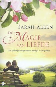De magie van liefde - SARAH ADDISON Allen (ISBN 9789022562819)