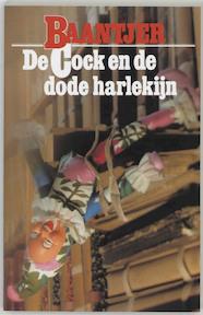De Cock en de dode harlekijn - A. C. Baantjer (ISBN 9789026101519)