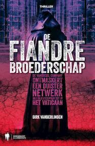 De fiandre broederschap - Dirk van der Linden (ISBN 9789089314482)