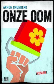 Onze oom - Arnon Grunberg (ISBN 9789048801336)