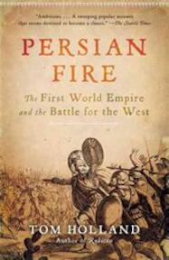 Persian Fire - Tom Holland (ISBN 9780307279484)