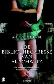 De bibliothecaresse van Auschwitz - Antonio Iturbe (ISBN 9789022570906)