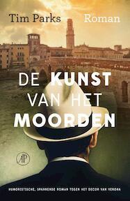 De kunst van het moorden - Tim Parks (ISBN 9789029589352)