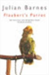 Flaubert's parrot - Julian Barnes (ISBN 9780330289764)