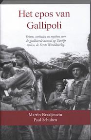 Het epos van Gallipoli - M. Kraaijestein, Martin Kraaijestein, P. Schulten, Paul Schulten (ISBN 9789059117587)