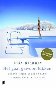 Het gaat gewoon lukken! - Lisa Nichols (ISBN 9789022553855)