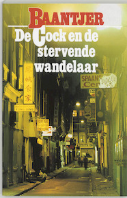 De Cock en de stervende wandelaar - A.C. Baantjer, Appie Baantjer (ISBN 9789026101526)